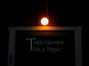 Tudda Galumpan. En magisk plats.